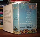 img - for OUT WEST : an Anthology of Stories [ 1st ] book / textbook / text book