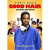 Good Hair ~ Chris Rock