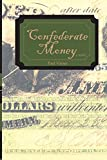 img - for Confederate Money book / textbook / text book