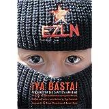 Ya Basta! Ten Years of the Zapatista Uprising ~ subcomandante Marcos