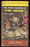 Image of The Young Manhood of Studs Lonigan