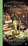 Peril in Paperback: A Bibliophile Mystery
