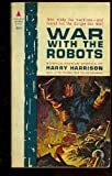 War with the Robots (Science Fiction)