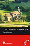 Anne Bronte The Tenant of Wildfell Hall: Macmillan Reader, Pre-intermediate Level (Macmillan Reader) (Macmillan Readers)