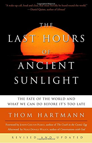 the-last-hours-of-ancient-sunlight-revised-and-updated-the-fate-of-the-world-and-what-we-can-do-befo