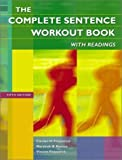 img - for By Carolyn H. Fitzpatrick - The Complete Sentence Workout Book with Readings: 5th (fifth) Edition book / textbook / text book
