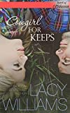 Cowgirl for Keeps: a cowboy contemporary romance (Heart of Oklahoma Book 4)