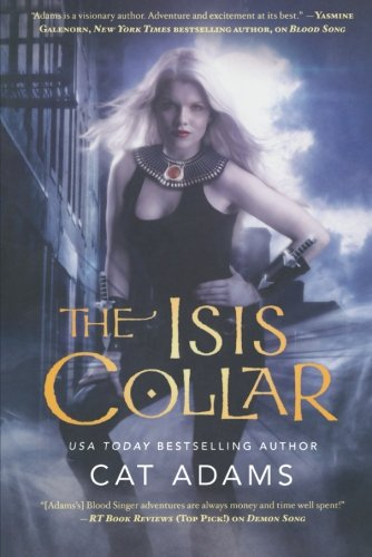 Image of The Isis Collar (The Blood Singer Novels)
