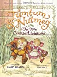 Tumtum & Nutmeg: The Rose Cottage Adventures