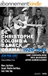De Christophe Colomb � Barack Obama T...