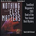 Nothing Else Matters: Sam Casey Series, Book 2 (       UNABRIDGED) by S. D. Tooley Narrated by Beth Richmond