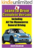 Learn to Drive (The Complete Version) (English Edition)