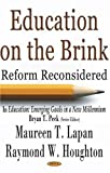 Education On The Brink: In Education, Emerging Goals In A New Millennium