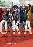 Oka: A Political Crisis and Its Legacy