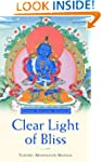 Clear Light of Bliss: Tantric Meditat...