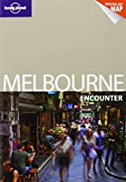 Lonely Planet Melbourne Encounter (Travel Guide)