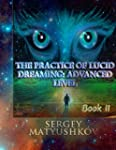 The practice of Lucid Dreaming: advan...