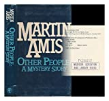 OTHER PEOPLE: A Mystery Story. (0224017667) by Amis, Martin.