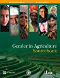 Gender in Agriculture Sourcebook (Agriculture and Rural Development Series)