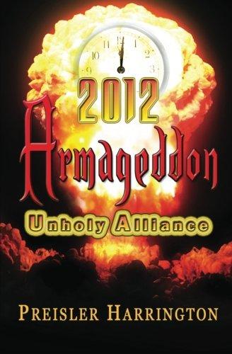 2012 Armageddon: Unholy Alliance