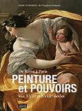 Peinture et pouvoirs aux XVIIe et XVIIIe siècles (French Edition) (2878440943) by Marc Fumaroli