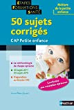 Livre d&acute;occasion Travail : 50 sujets corrigs &#8211; CAP petite enfance