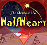 Christian book: HalfHeart (Short Stories Book 1)