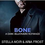 Bone | [Stella Noir, Aria Frost]