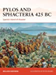 Pylos and Sphacteria 425 BC: Sparta's...