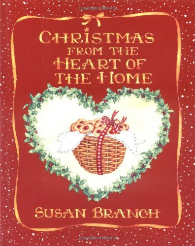 Christmas from the Heart of the Home, Branch, Susan
