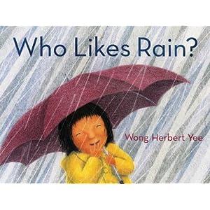Who Likes Rain? [Hardcover]