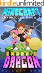 Minecraft Chronicles: The Ender's Dra...