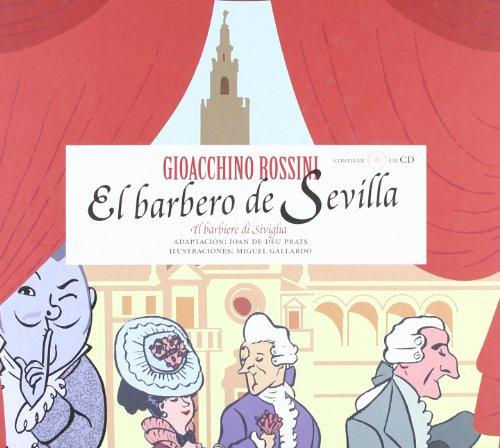El barbero de Sevilla - Rossini / Joan de Deu Prats Pijoan - Opera ilustrada