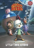 Chicken Little: Little Town Heroes (Deluxe Coloring Book)