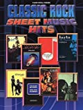 Various Classic Rock: (Piano, Vocal, Guitar) (Sheet Music Hits)