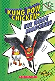 The Birdy Snatchers: A Branches Book (Kung Pow Chicken. Scholastic Branches)