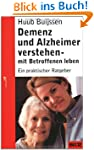 Demenz und Alzheimer verstehen - mit...