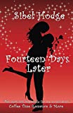 Fourteen Days Later: Is it really possible to change your life in fourteen days?: 1