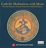 Catholic Meditations with Music Oxford Oratory