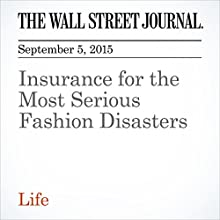 Insurance for the Most Serious Fashion Disasters (       UNABRIDGED) by Christina Binkley, Paul Ryden