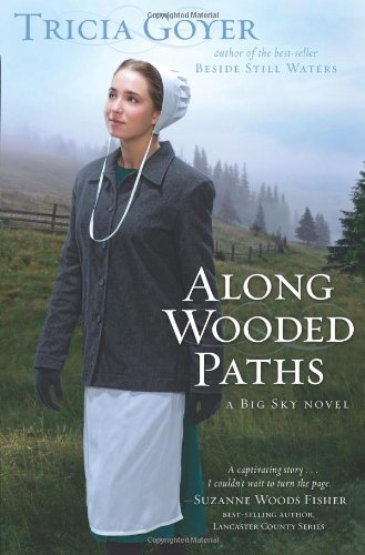 Image of Along Wooded Paths (Big Sky, Book 2)