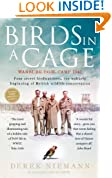 Birds in a Cage: Warburg, Germany, 1941. Four P.O.W. birdwatchers. The unlikely beginnings of British wildlife conservation.
