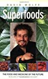 51ixtV9XdkL. SL160  Superfoods: The Food and Medicine of the Future