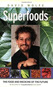 "Cover of ""Superfoods: The Food and Medici..."