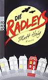 Die Radleys: Ein Vampirroman