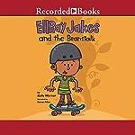 EllRay Jakes and the Beanstalk | Sally Warner