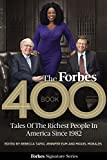 The Forbes 400 Book: Tales Of The Richest People In America Since 1982