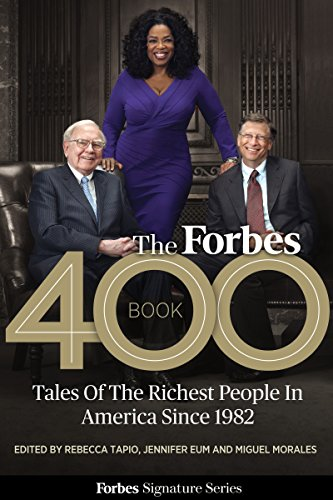 the-forbes-400-book-tales-of-the-richest-people-in-america-since-1982-english-edition