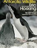 Antarctic Wildlife (0709912153) by Hosking, Eric