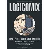 """Logicomix: Eine epische Suche nach Wahrheitvon """"Apostolos Doxiadis"""""""